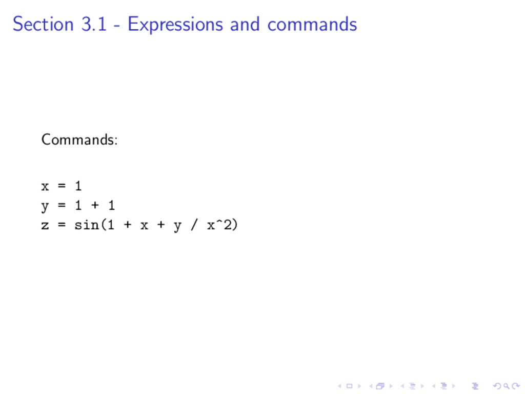 Section 3.1 - Expressions and commands Commands...