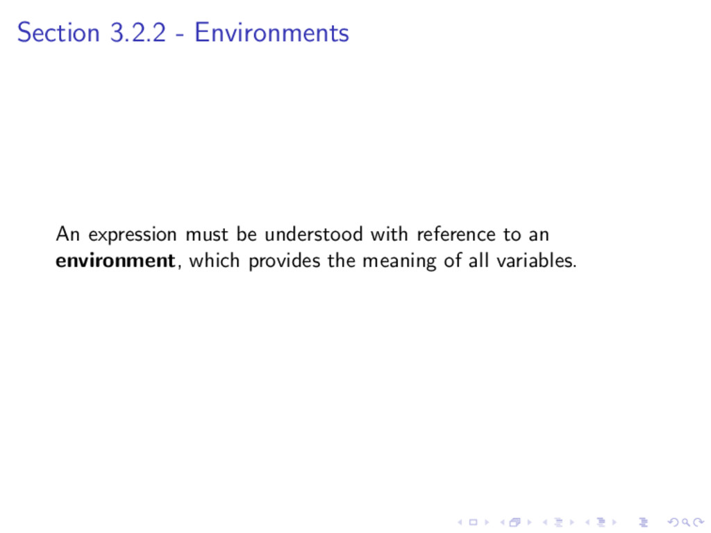 Section 3.2.2 - Environments An expression must...