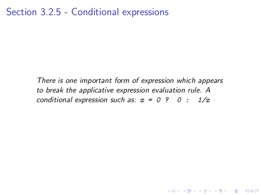 Section 3.2.5 - Conditional expressions There i...