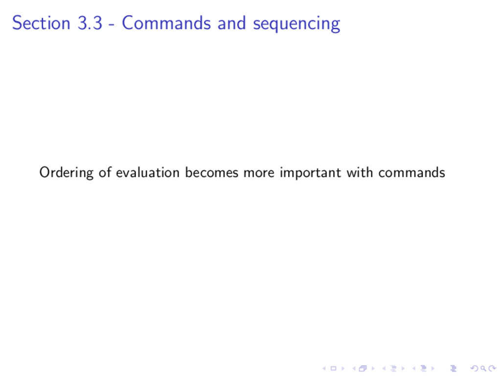 Section 3.3 - Commands and sequencing Ordering ...