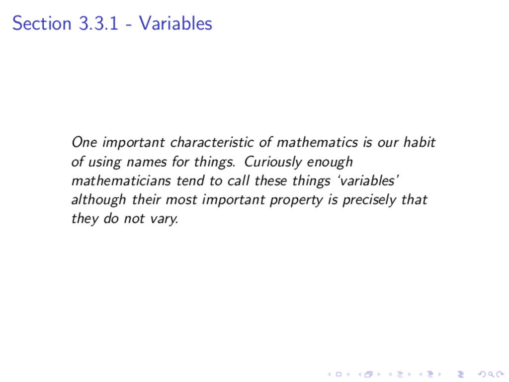 Section 3.3.1 - Variables One important charact...