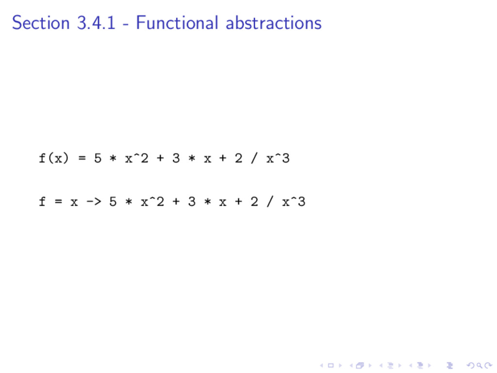 Section 3.4.1 - Functional abstractions f(x) = ...