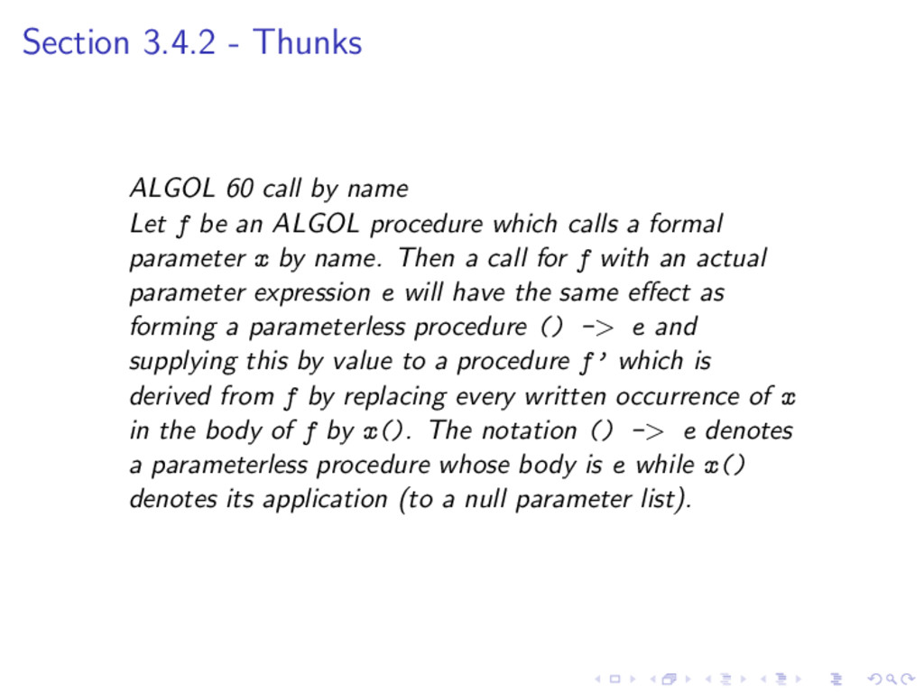 Section 3.4.2 - Thunks ALGOL 60 call by name Le...