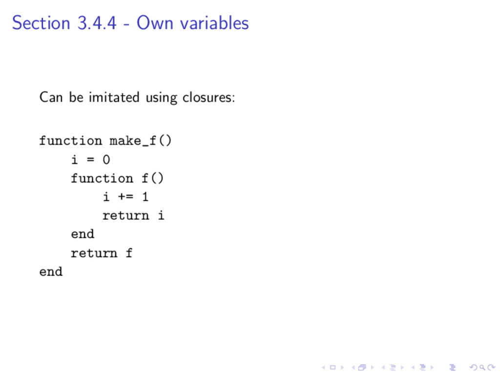 Section 3.4.4 - Own variables Can be imitated u...