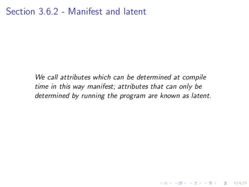 Section 3.6.2 - Manifest and latent We call att...
