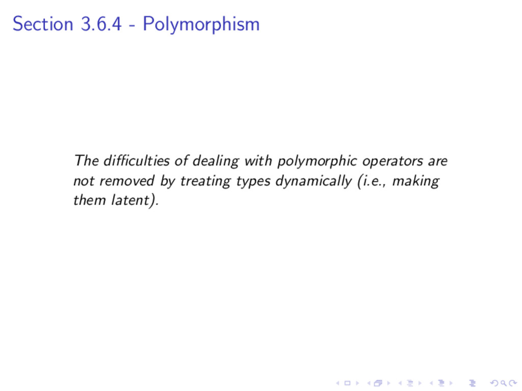 Section 3.6.4 - Polymorphism The difficulties of ...