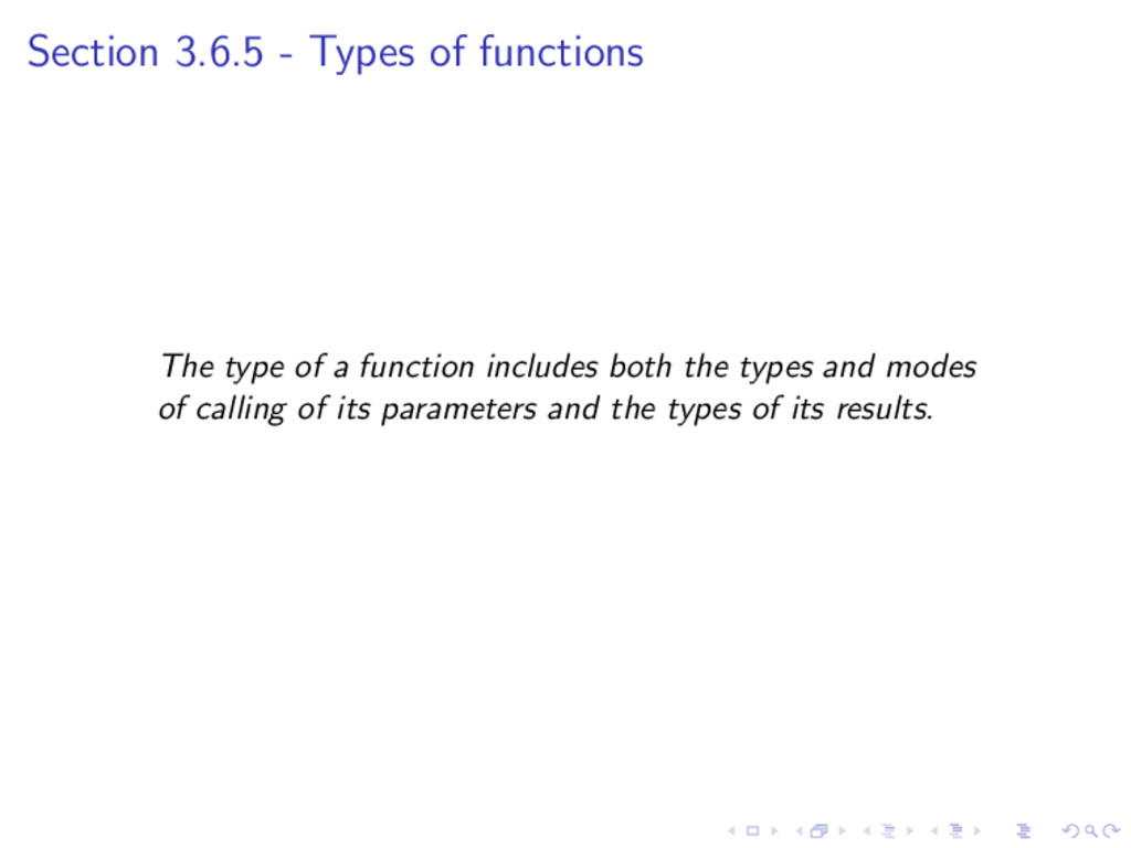 Section 3.6.5 - Types of functions The type of ...