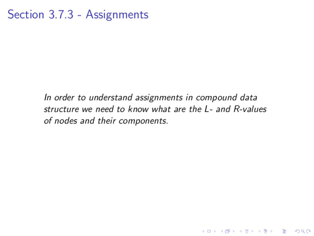 Section 3.7.3 - Assignments In order to underst...