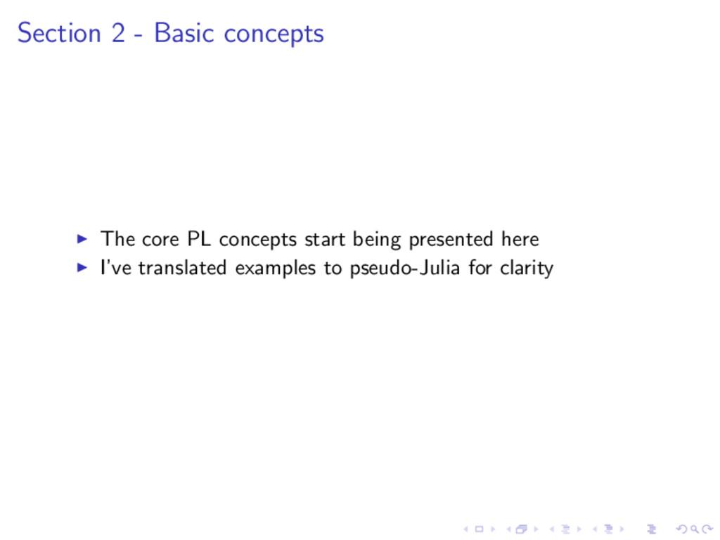 Section 2 - Basic concepts The core PL concepts...