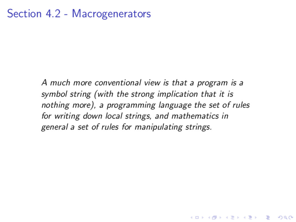 Section 4.2 - Macrogenerators A much more conve...