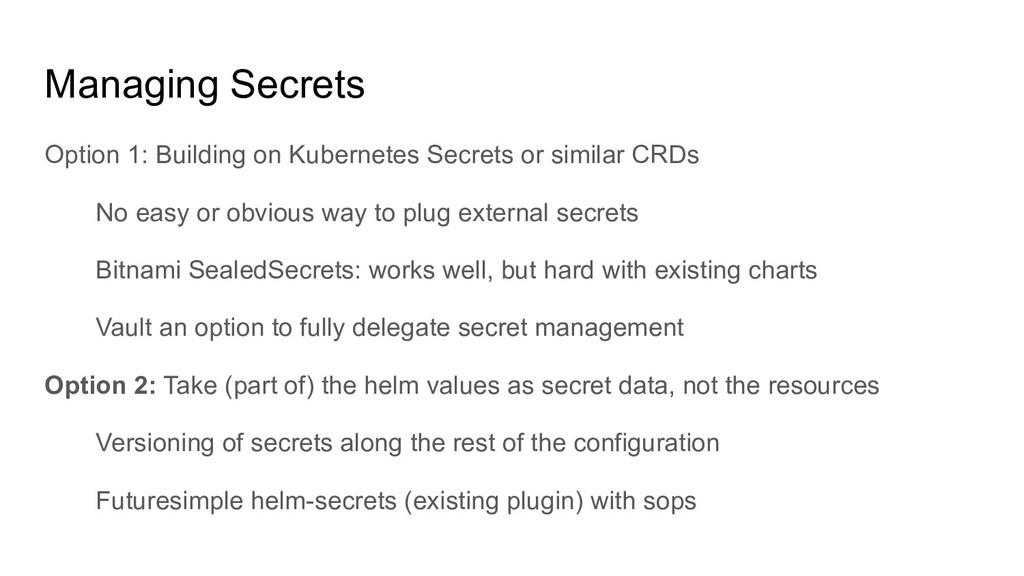 Managing Secrets Option 1: Building on Kubernet...