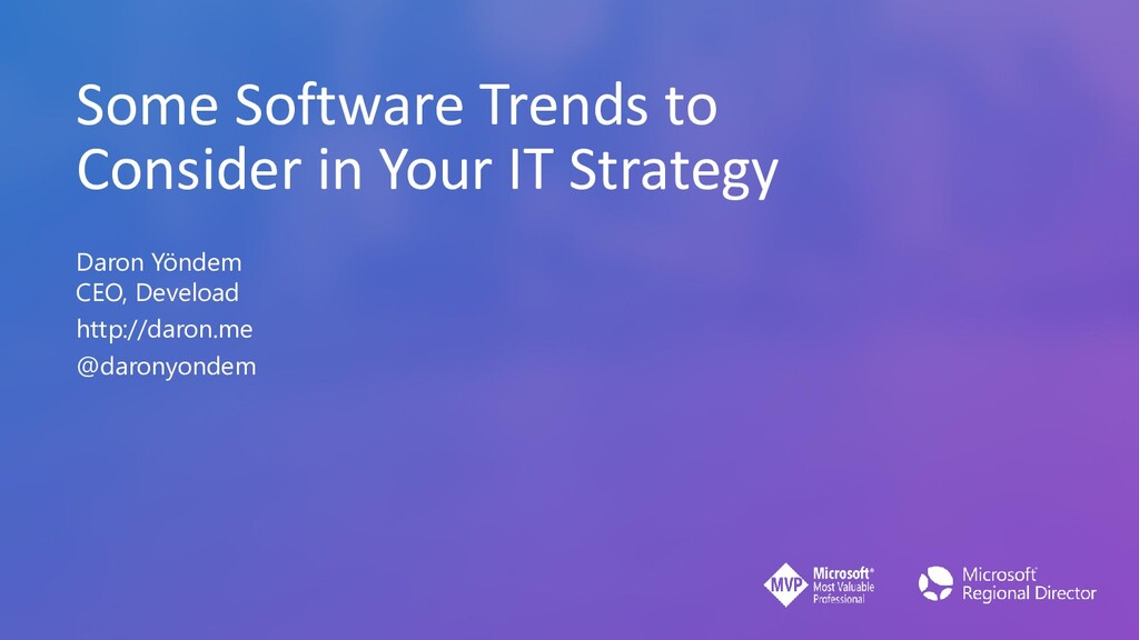 Some Software Trends to Consider in Your IT Str...