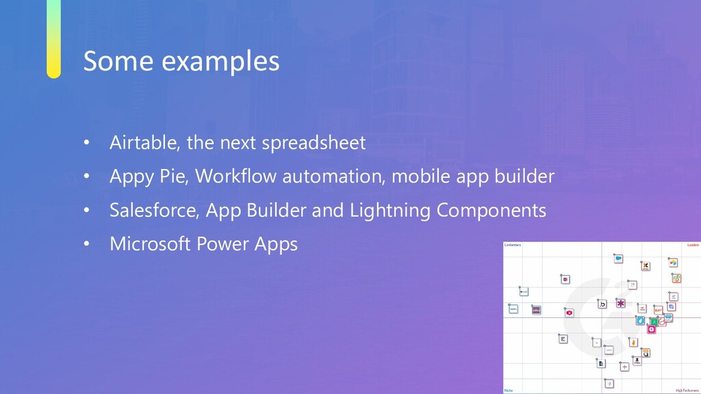 Some examples • Airtable, the next spreadsheet ...