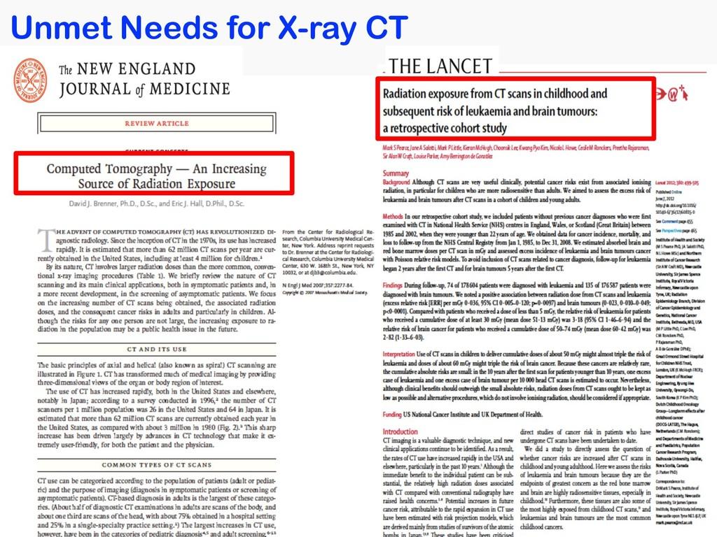 Unmet Needs for X-ray CT