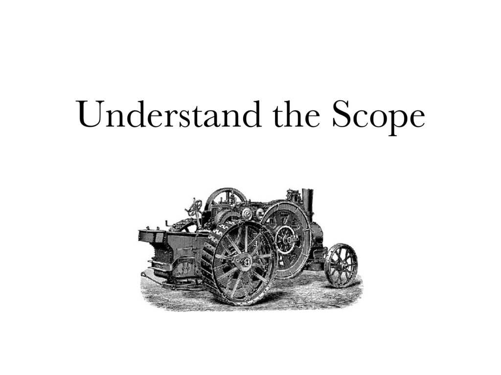 Understand the Scope