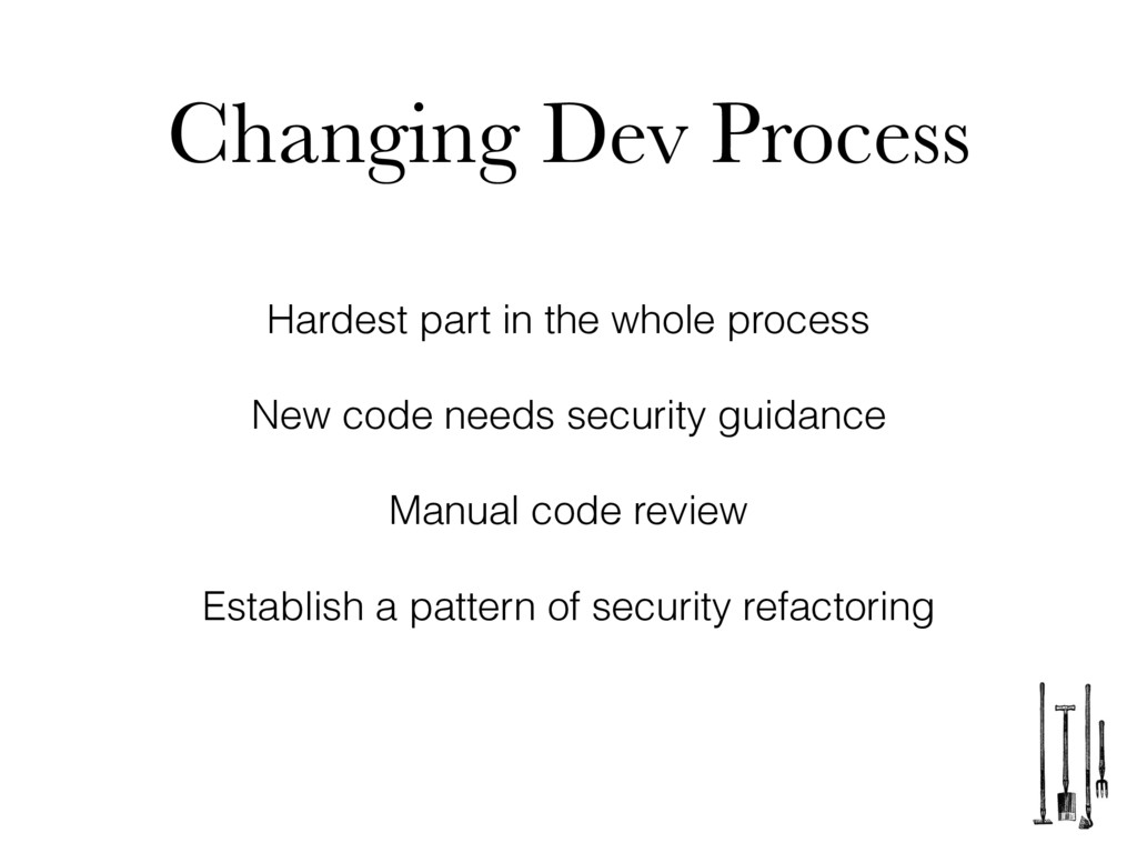 Changing Dev Process Hardest part in the whole ...