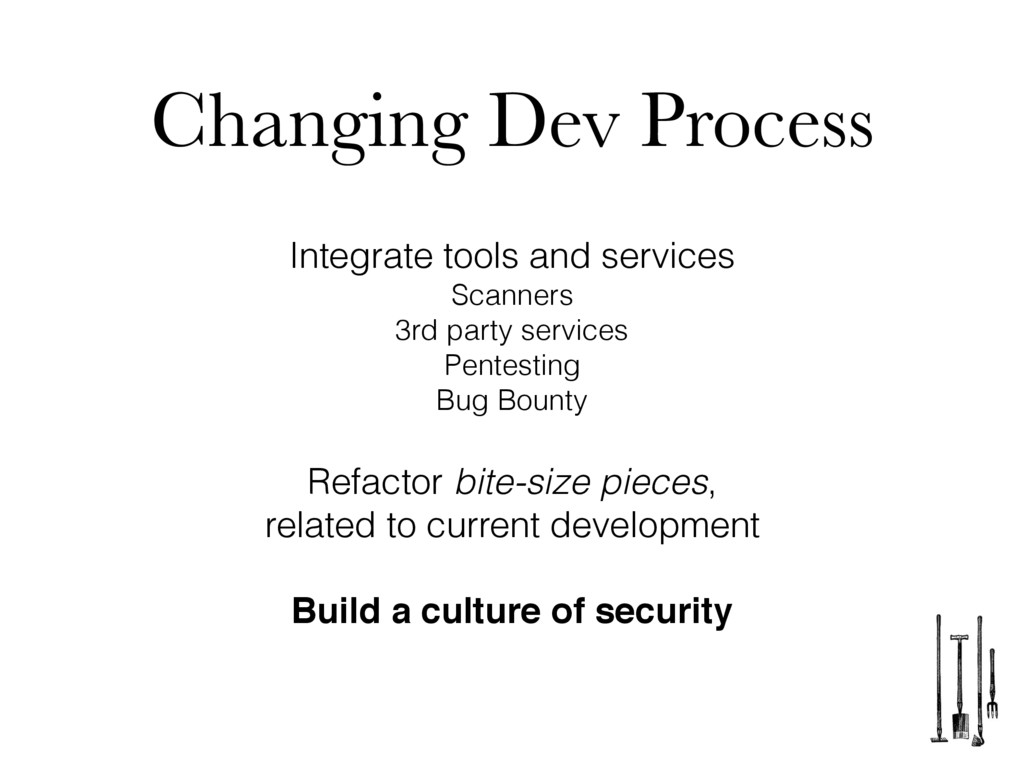 Changing Dev Process Integrate tools and servic...