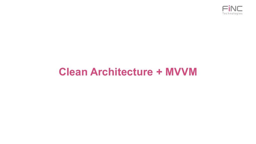 Clean Architecture + MVVM