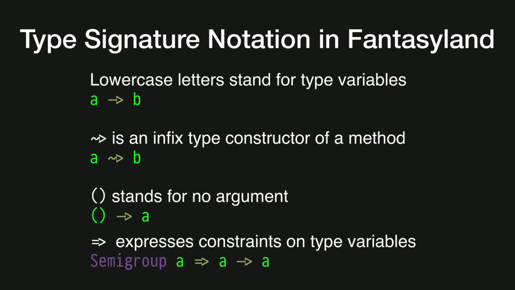 Lowercase letters stand for type variables a #-...
