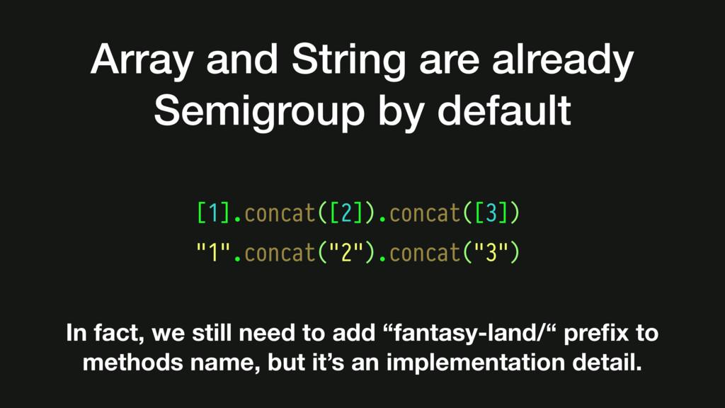 """[1].concat([2]).concat([3]) """"1"""".concat(""""2"""").con..."""