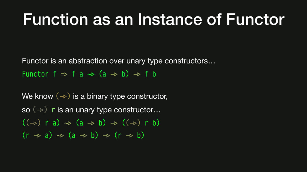 Function as an Instance of Functor Functor is a...