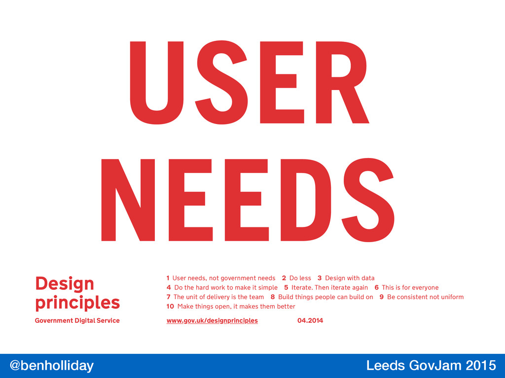 @benholliday Leeds GovJam 2015 Design principle...
