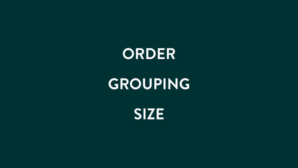 ORDER GROUPING SIZE