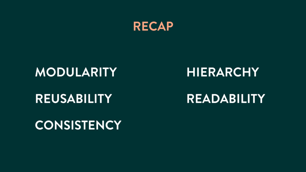 MODULARITY RECAP REUSABILITY CONSISTENCY HIERAR...
