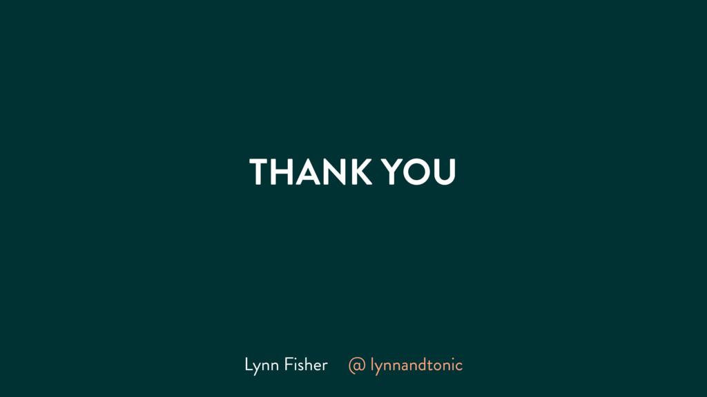 THANK YOU Lynn Fisher @ lynnandtonic