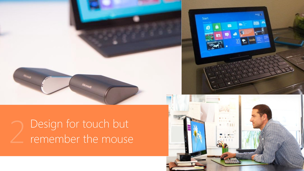 Design for touch but remember the mouse 2