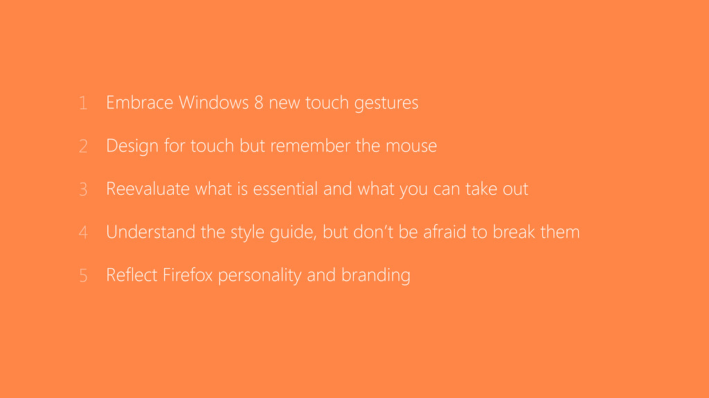 Embrace Windows 8 new touch gestures Design for...