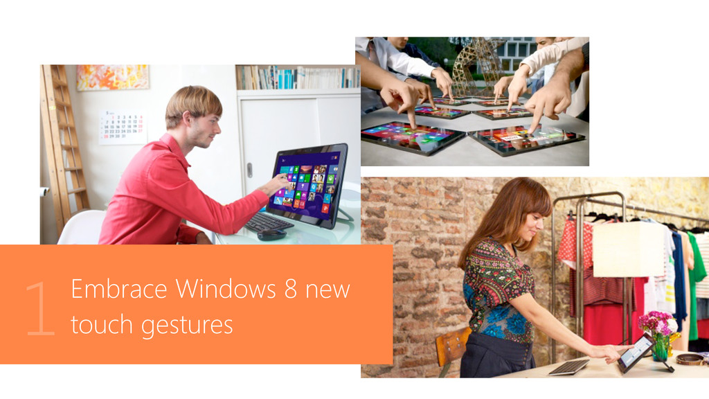 Embrace Windows 8 new touch gestures 1