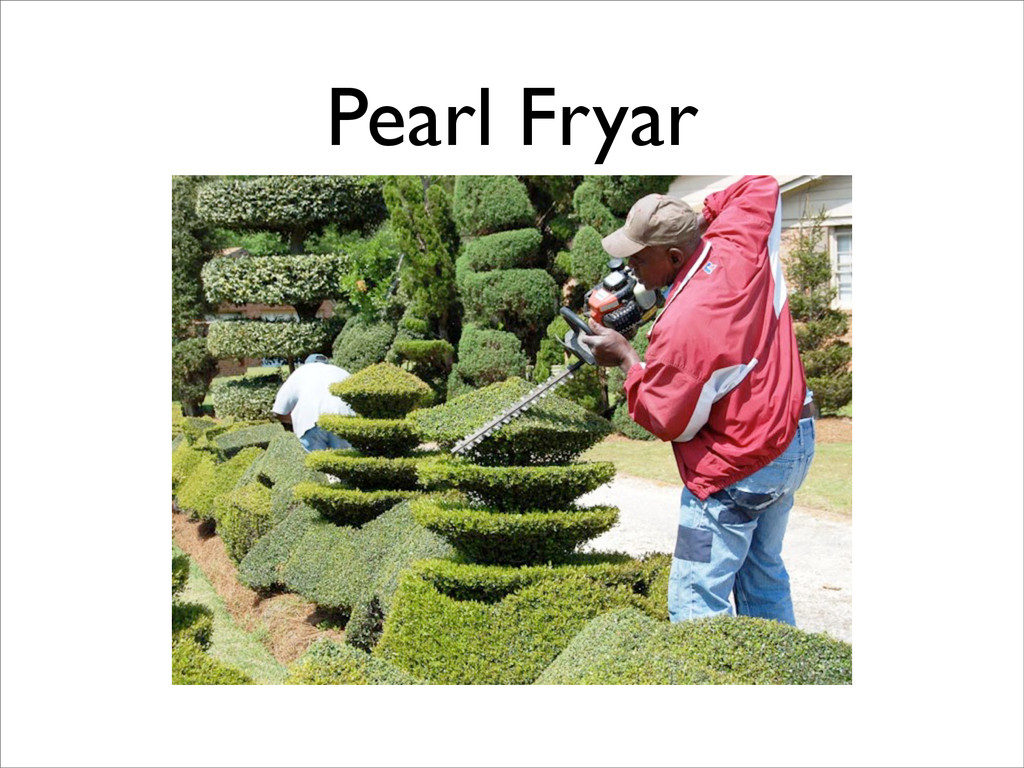 Pearl Fryar