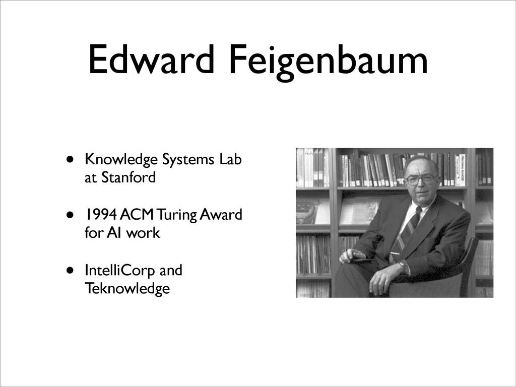 Edward Feigenbaum • Knowledge Systems Lab at St...