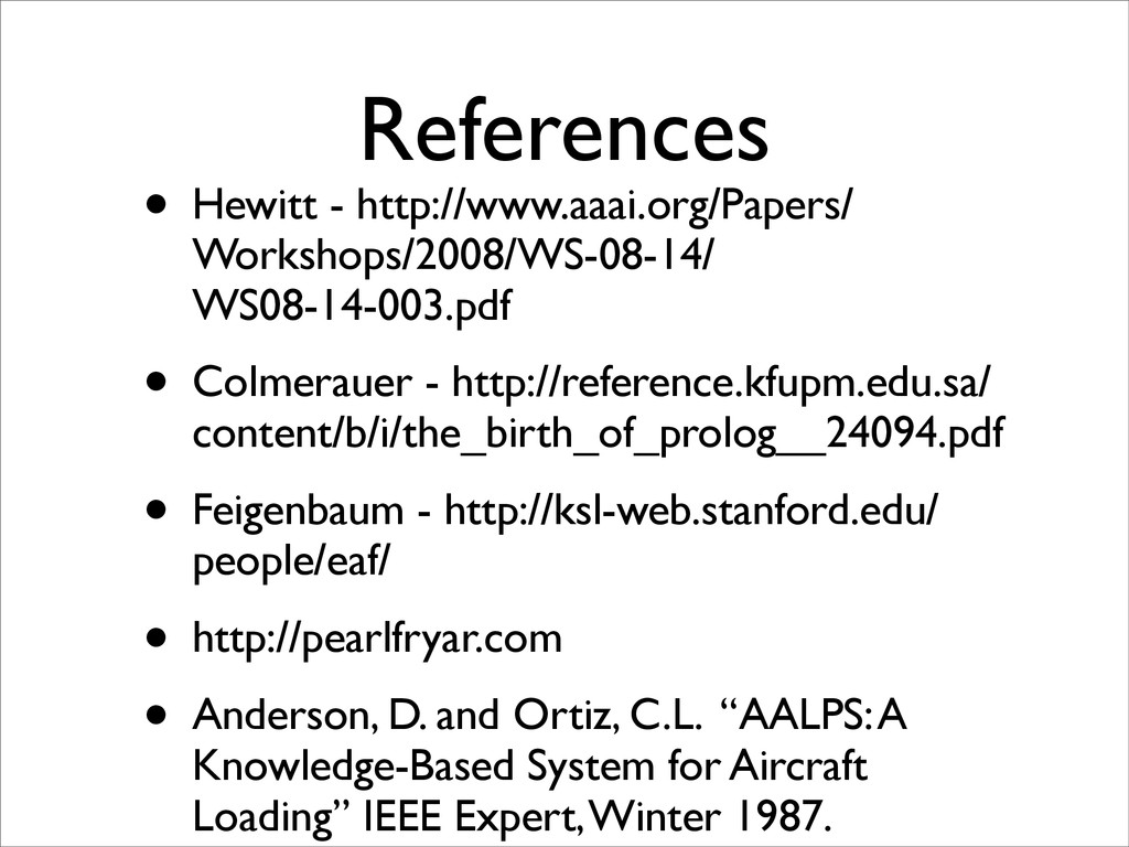 References • Hewitt - http://www.aaai.org/Paper...