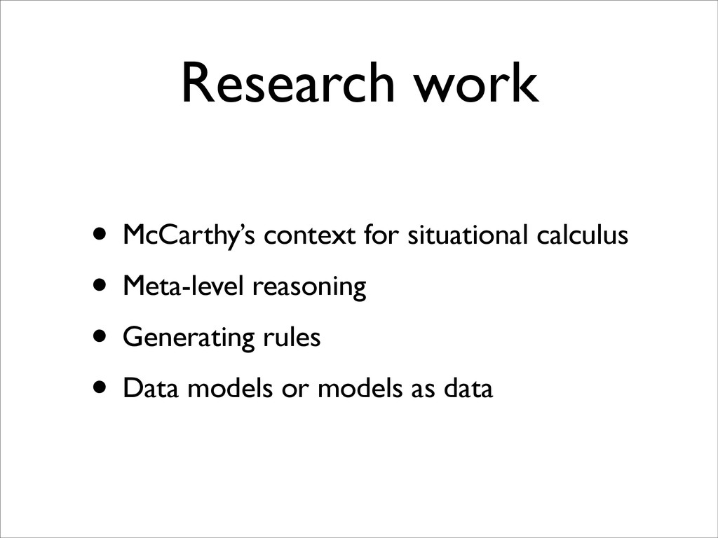 Research work • McCarthy's context for situatio...