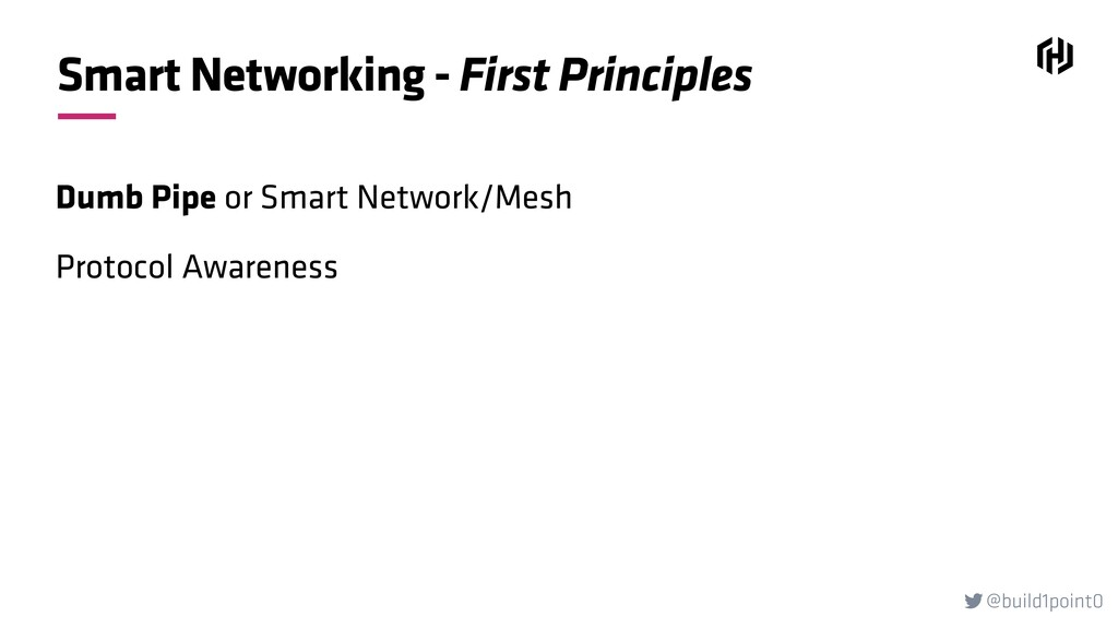 @build1point0  Smart Networking - First Princi...