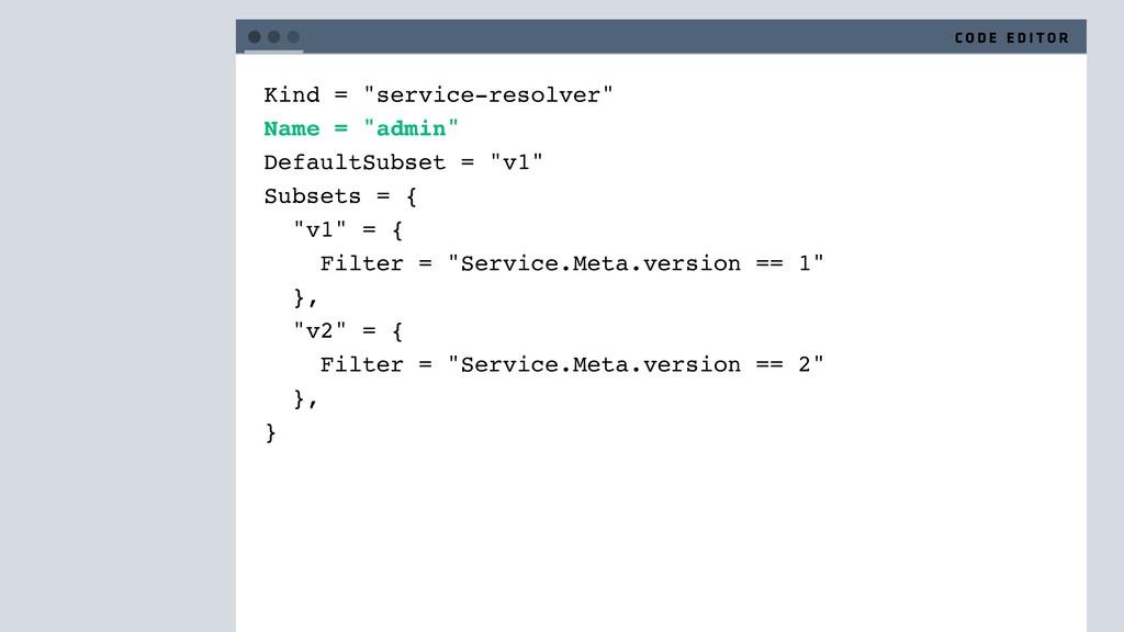 "Kind = ""service-resolver"" Name = ""admin"" Defaul..."