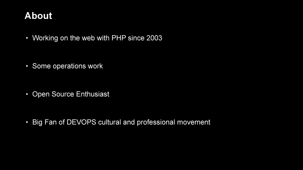 • Working on the web with PHP since 2003 • Some...