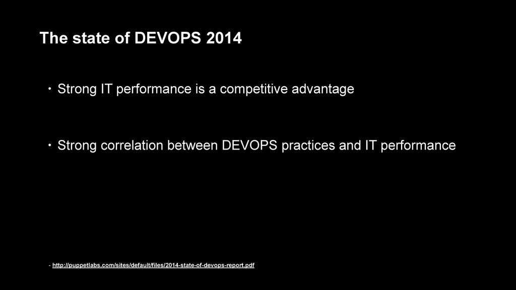 The state of DEVOPS 2014 - http://puppetlabs.co...