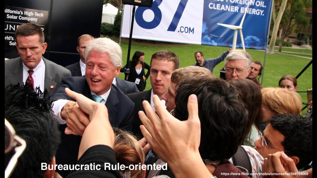 Bureaucratic Rule-oriented https://www.flickr.co...