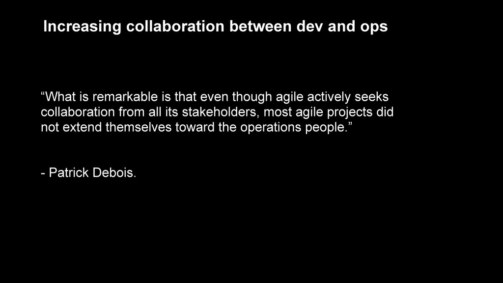 """Increasing collaboration between dev and ops """"W..."""