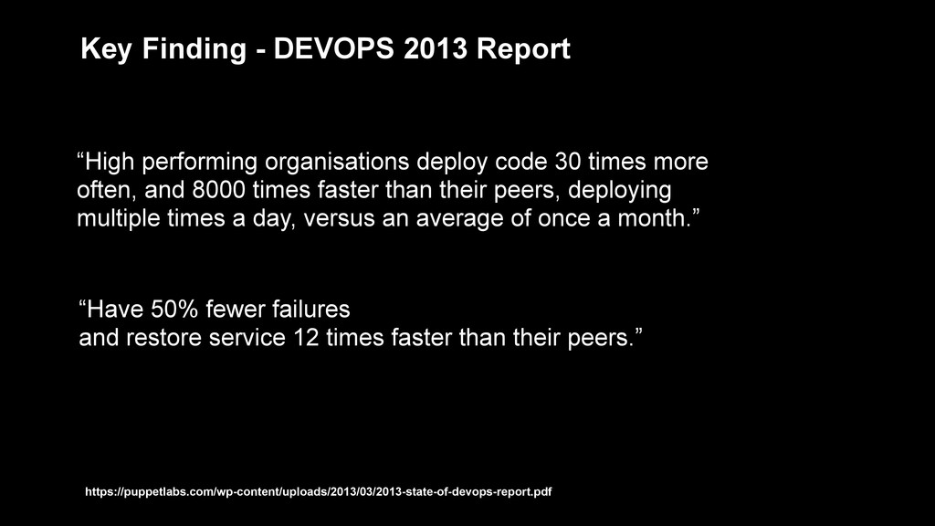 """""""High performing organisations deploy code 30 t..."""