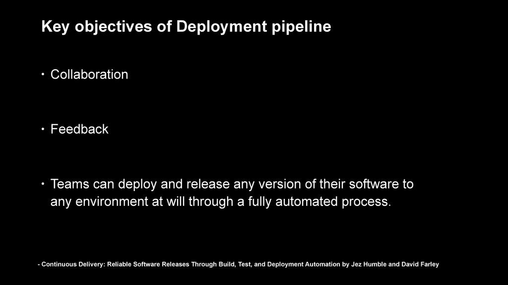 • Collaboration • Feedback • Teams can deploy a...