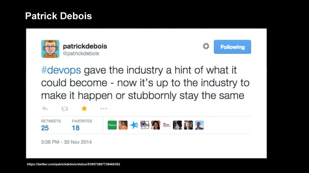 Patrick Debois https://twitter.com/patrickdeboi...