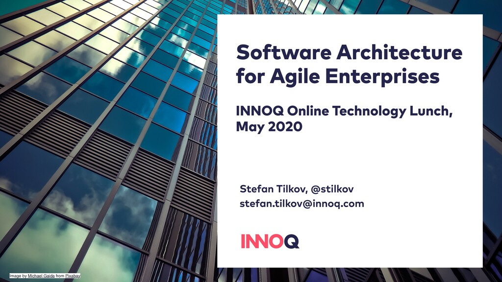 Software Architecture for Agile Enterprises INN...