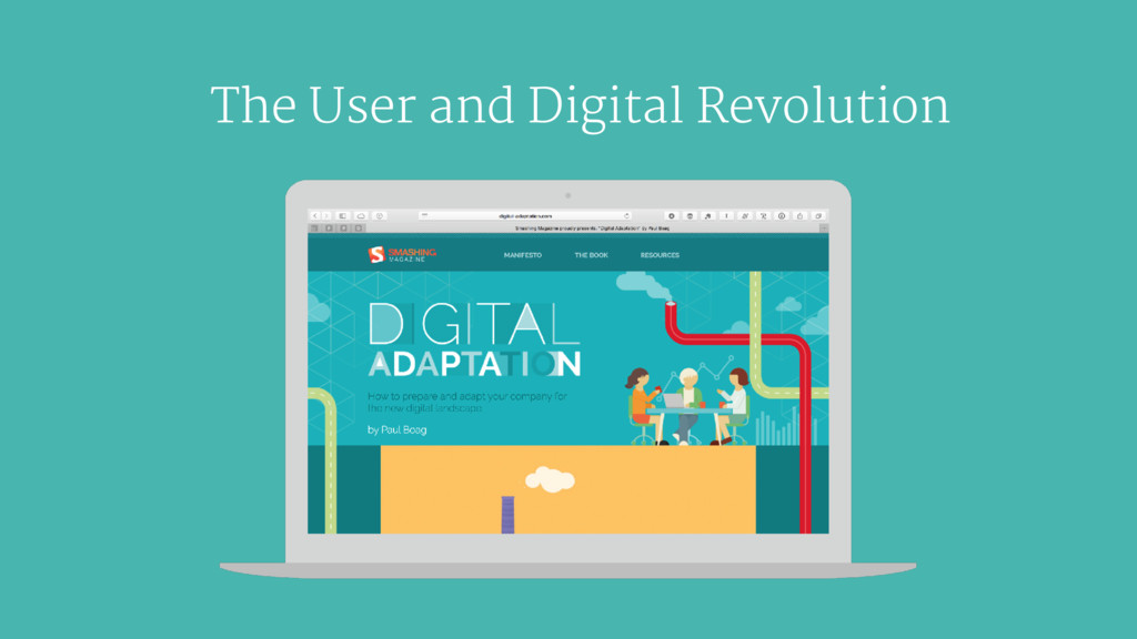 The User and Digital Revolution