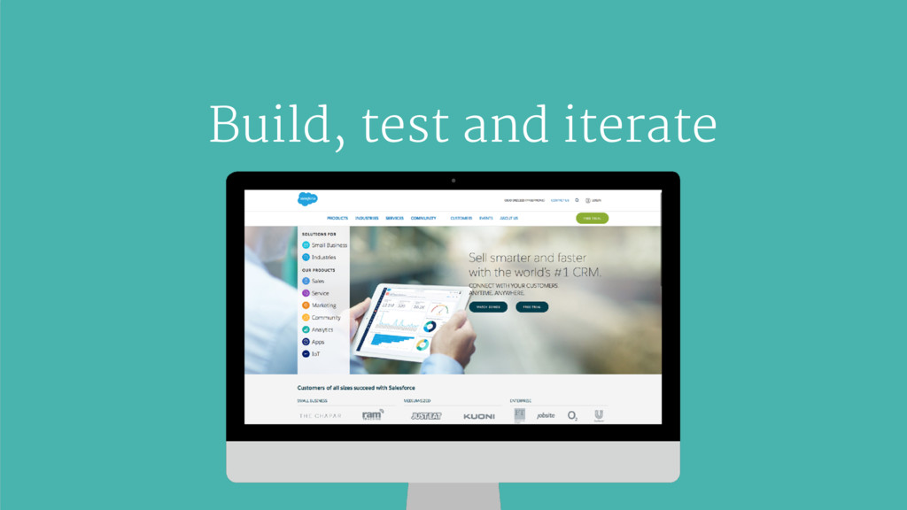 Build, test and iterate