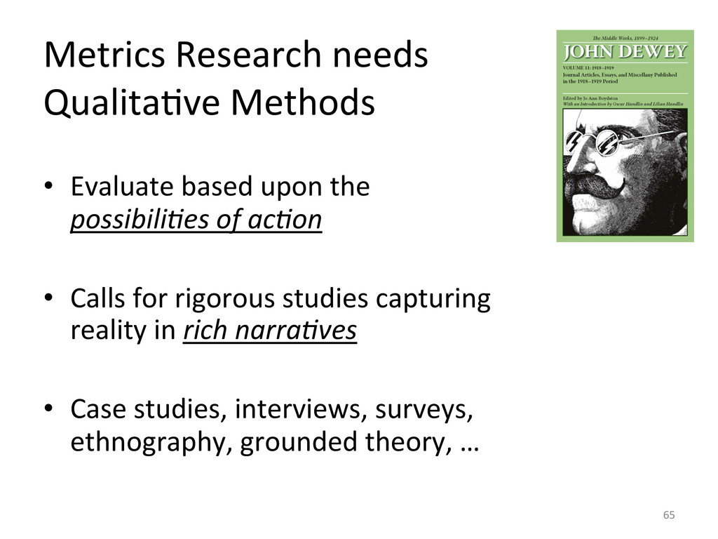 Metrics Research needs  QualitaUve ...