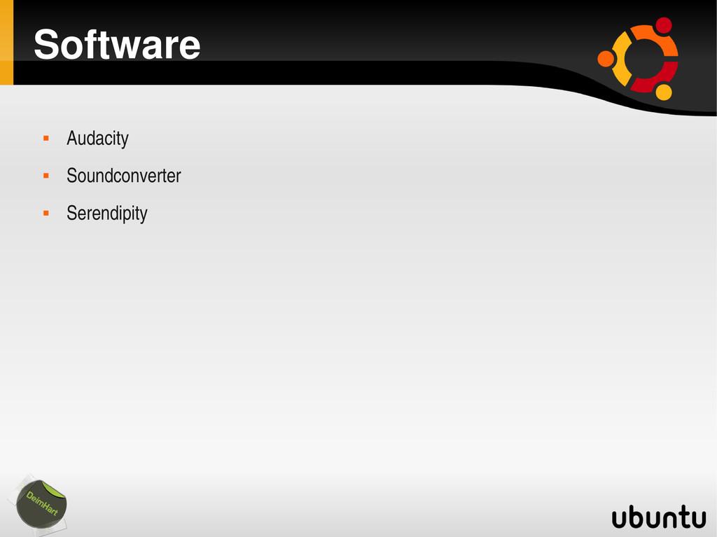 Software  Audacity  Soundconverter  Serendip...